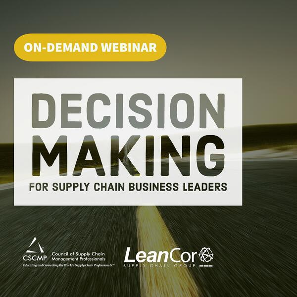 Decision Making Webinar June 2019 - CSCMP_NO DATE